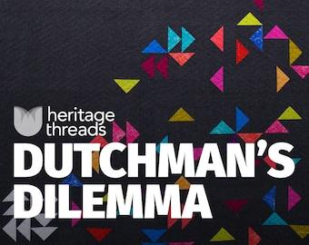 Dutchman's Dilemma