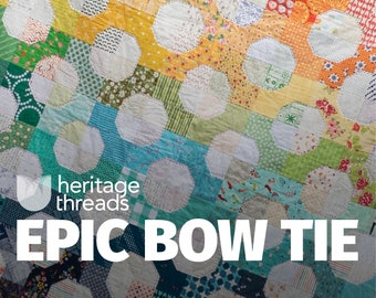 Epic Bow Tie Quilt Pattern
