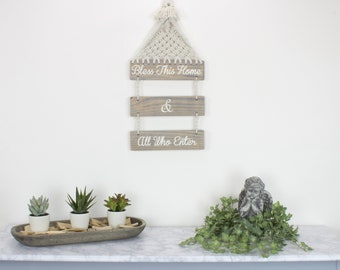 Bless This House & All Who Enter Welcome Sign Wood Sign Macrame Wall Hanging Home Decor Boho Decor Wall Decor Entry Way Bohemian Decor