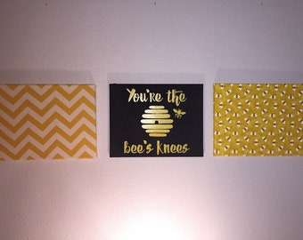 You're the bees knees!