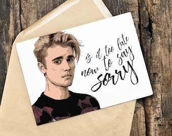 Justin Bieber Birthday Card Is It Too Late Now To Say Happy