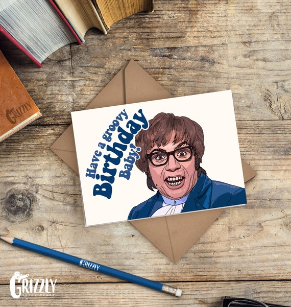 Austin Powers Birthday Card Have A Groovy Birthday Baby Etsy