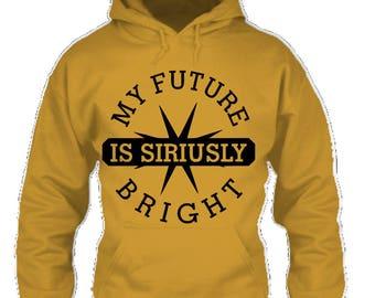 Sirius™ My Future Is Siriusly Bright hoodie
