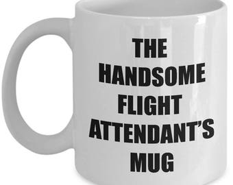 Handsome Flight Attendant Mug - Coffee Cup Gift Present for Flight Attendants