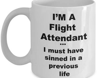 Flight Attendant  Coffee Mug – I'm a Flight Attendant  Novelty Ceramic Souvenir Gift