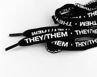 They/Them Pronoun shoelaces screenprinted