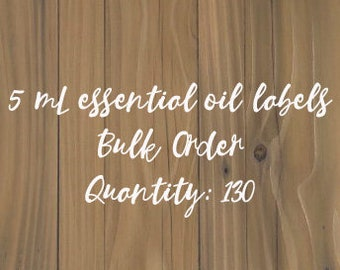 Bulk Order Essential Oil Labels, VINYL DECAL ONLY, Bottle Labels, Aromatherapy Labels, Roller Labels, 5mL bottle labels