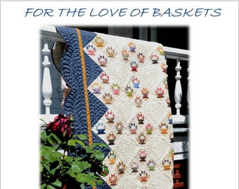 For The Love of Baskets Quilt Pattern