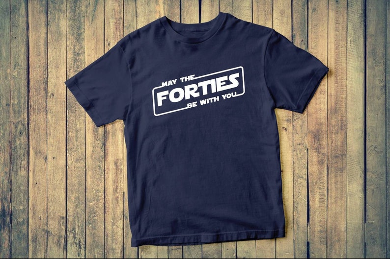 May The Forties Be With You Custom tee shirt Christmas dad gift gift tee father and daughter dad tee shirt gift great gift idea