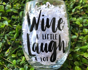 Wine a little Laugh a lot | Wine Glass | Stemless | Gift | Wine Lover
