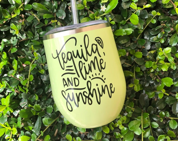 Featured listing image: Tequila Lime and Sunshine | Wine Tumbler | Tequila Gift | Margarita Glasses