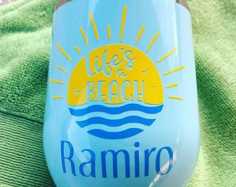 Personalized Life's a Beach Tumbler | Wine Tumbler | Gift