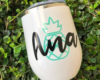 Personalized Pineapple | Wine Tumbler | Gift | Wine Lover