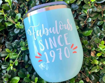 Fabulous Since Tumbler | Birthday Tumbler | Birthday Year Tumbler | Birthday Gift
