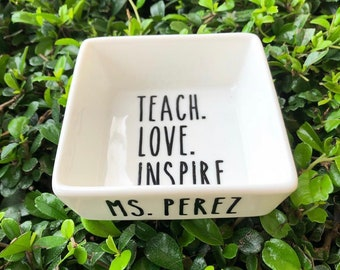Teach Love Inspire Ring Dish | Ring Dish for teacher| Jewelry Dish | Teacher Gift