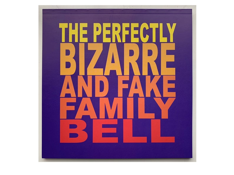 The perfectly bizarre and fake Family Bell image 0