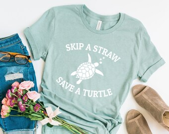 86d18c73fa05d4 Skip A Straw Save A Turtle Shirt