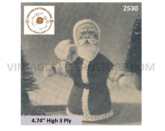 """50s easy to knit 3 ply free standing Santa Claus Father Christmas decoration ornament pdf knitting pattern 4.75"""" high PDF download 2530"""