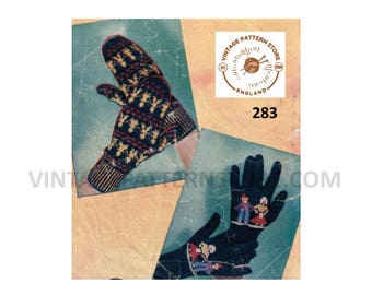 "Ladies, 1950s, fair isle mittens and gloves - 7"" palm size - Vintage PDF Knitting Pattern 283"