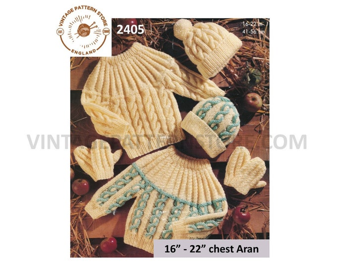 "Baby Babies Toddlers 90s round neck cable cabled raglan aran sweater jumper mittens hat pdf knitting pattern 16"" to 22"" Chest download 2405"