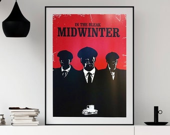"""Peaky Blinders Print """"Bleak Midwinter""""   Minimalist Poster Wall Decor Gift   A1/A2/A3"""