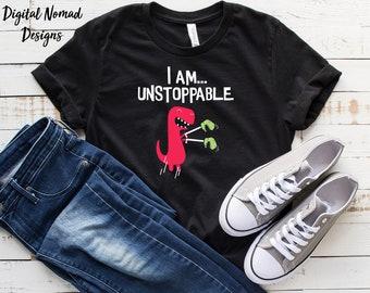 acf156f3 Funny Dinosaur Shirt, T-Rex Shirt, T-Rex Gift, Dinosaur Gift, I Am Unstoppable  Funny T-Rex Gift, Dinosaur Tee