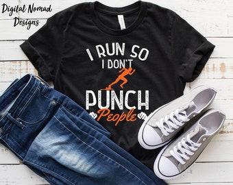 a98769fcf Funny Running Shirt, Running Tank, Running Gift, Fitness Shirt, Gift For  Runners, I Run So I Don't Punch People Shirt