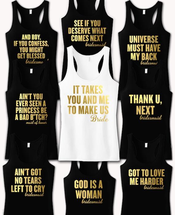 Custom Bachelorette Party Shirts Song Quotes, Grande Song Lyrics Shirt,  Bridesmaid Movie Bachelorette Shirts, Custom Bridal Party Tanks