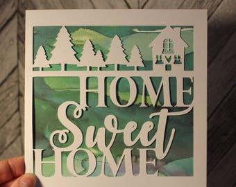 Home Sweet Home Card, Housewarming card, New home card, Moving home card, Home sweet home, papercut card