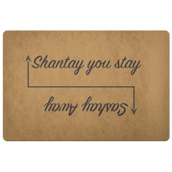 Sashay Away Shantay You Stay Doormat Rupaul S Drag Race Etsy