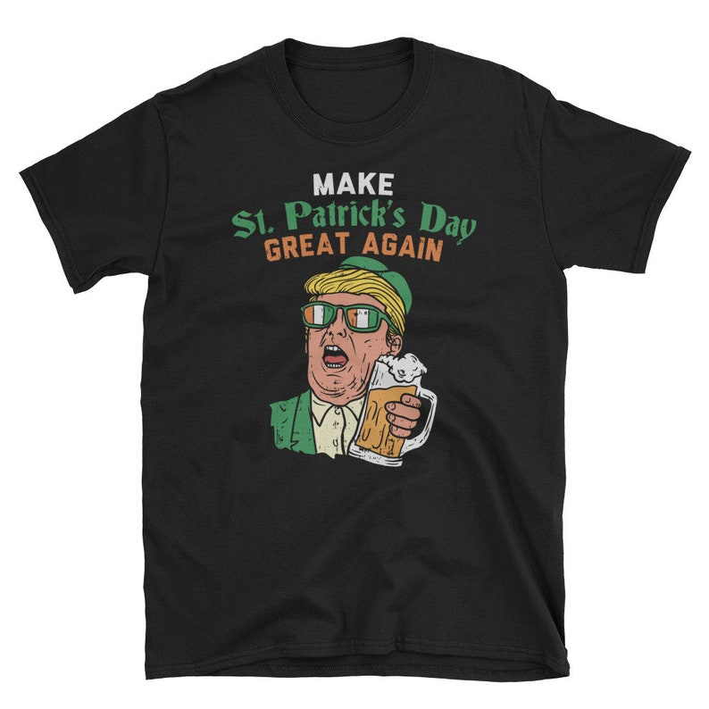 10a5e2cdc Make St Patricks Day Great Again Shirt Irish Trump Trump | Etsy
