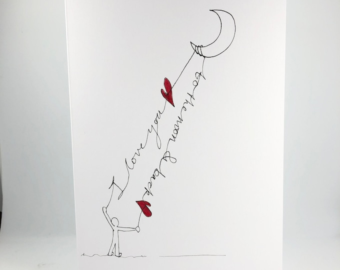 Hand drawn 'Love you to the moon and back' card. Personalized with your message to make the perfect personal gift.  *Postage included