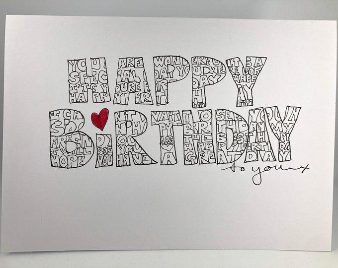 Hand drawn 'Happy Birthday' card. Personalized with name & messages to make the perfect personal gift.