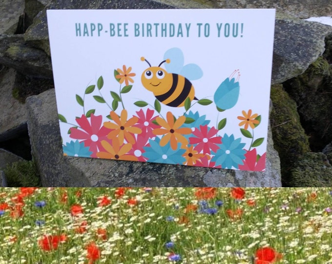 Happ-Bee Birthday To You! Wildflower Seeds Birthday Card Wild Flowers Garden Bee Scented Meadow Flower Pack Mix Seed