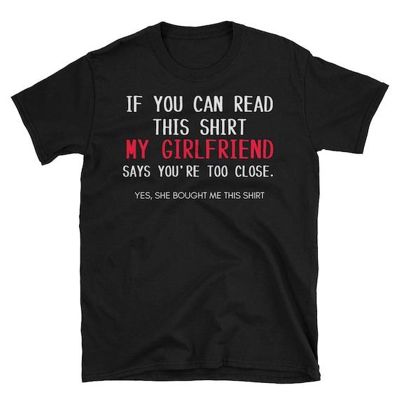 298f00d81e Girlfriends Funny Gift T-Shirt For Boyfriend Gift | Etsy