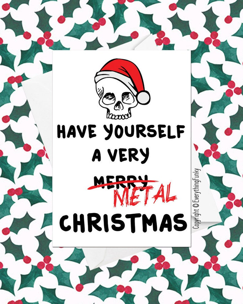 Heavy Metal Christmas.Have Yourself A Very Metal Christmas Heavy Metal Christmas Card Alternative Greeting Card Xmas Card Humorous Card Funny Card