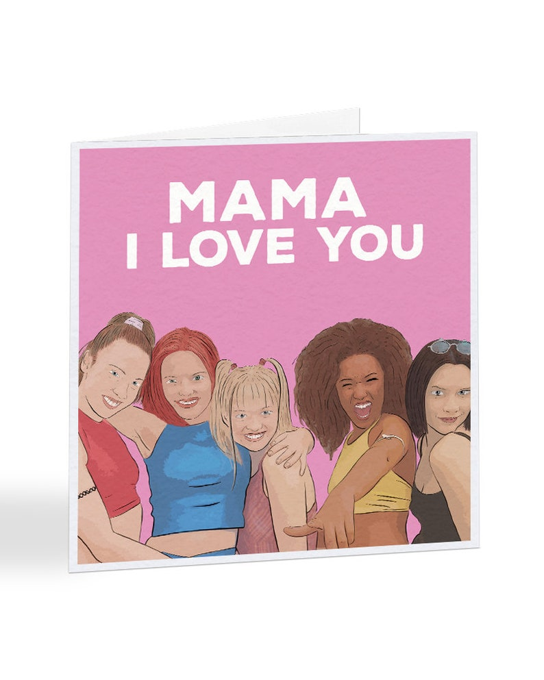 Spice Girls Mama Song Lyrics Card © Celebrity Card / Mothers Day Card /  Alternative Greeting Card / Card For Mum / Humorous Card