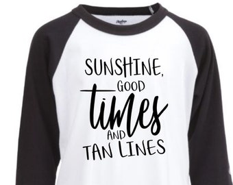 Sunshine, good times, and tan lines svg, summer tshirt SVG, svg, clipart, DFX, cricut download, Files for silhouette, cricut explore