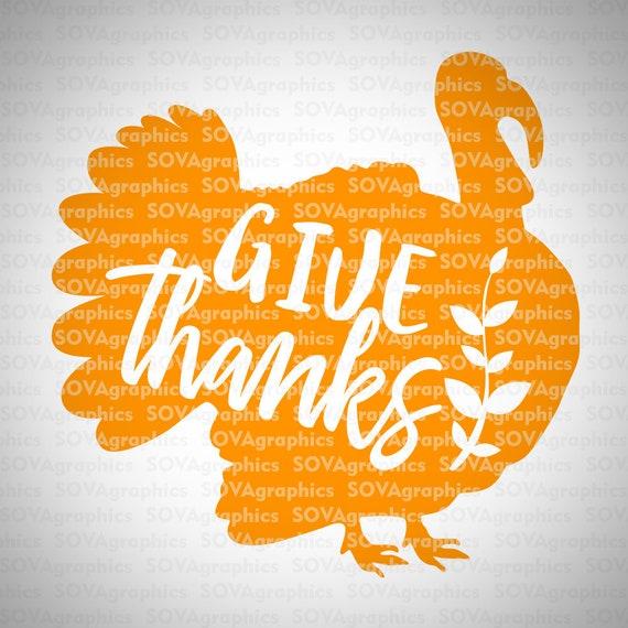 Give Thanks Svg Thanksgiving Svg Turkey Svg Dxf Thankful Etsy