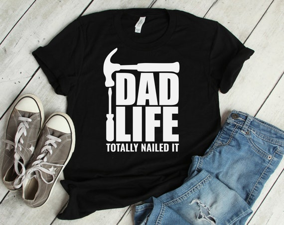 Dad Life Totally Nailed It Svg Fathers Day Svg Tools Svg Etsy