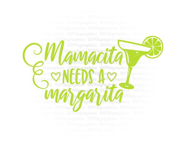 Download Mamacita Needs a Margarita svg Cinco de Mayo svg Funny ...