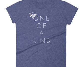 Dia-Be-Tees Type One of a Kind Women's short sleeve t-shirt