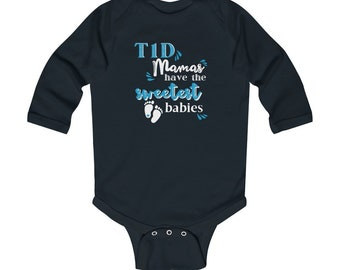 Dia-Be-Tees T1D Mamas have the Sweetest Babies Infant Long Sleeve Bodysuit