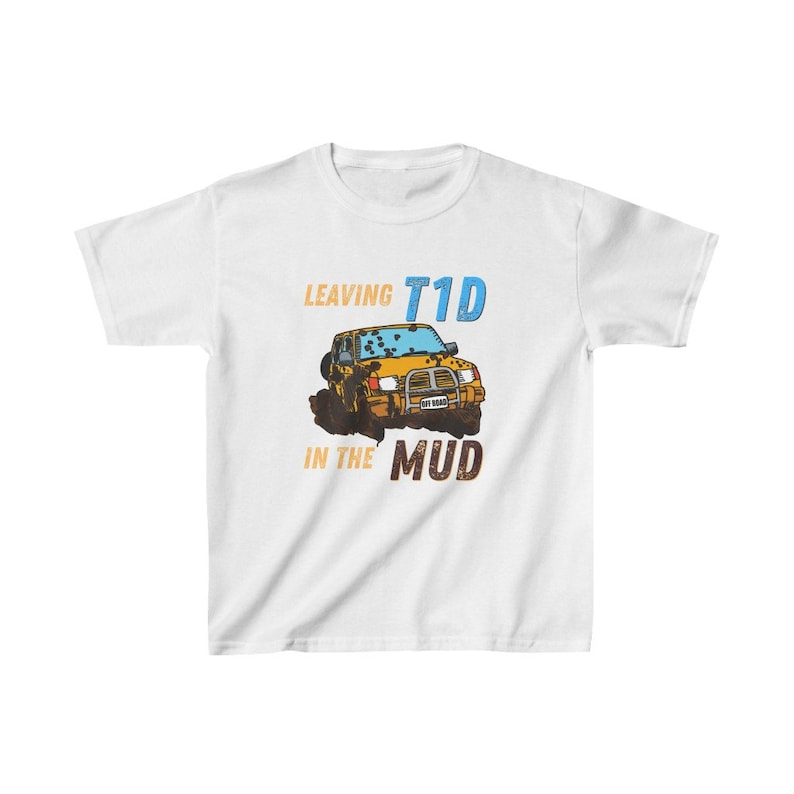 Dia-Be-Tees Leaving T1D in the MUD Kids Heavy Cotton Tee image 0