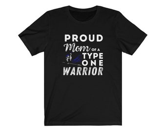 Dia-Be-Tees Proud Mom of a Type One Warrior Unisex Jersey Short Sleeve Tee