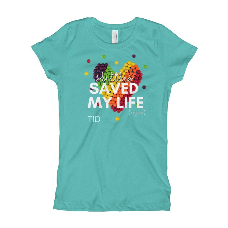Dia-Be-Tees Skittles Saved my Life Again T1D Girl's image 0