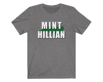Mint Hillian Mint Hill NC Unisex Jersey Short Sleeve Tee
