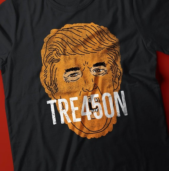 Treason Donald Trump Face Unisex Tee Shirt