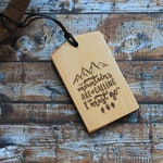 Mountains are calling and I must go luggage tag, adventure awaits, wooden bag tag, personalized luggage tag, customized baggage tag, luggage