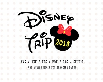 Disney Trip 2018 SVG Family Vacation Minnie Mouse Instant Download Head Vector Clipart Cut File